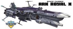 EDF Space Carrier Ark Royal X (Space Battleship Yamato / Star-blazers universe)