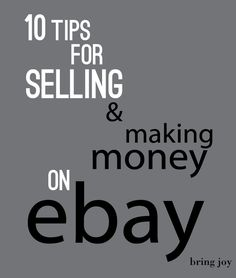 Frugal Tuesdays: 10 tips for selling & making money on ebay