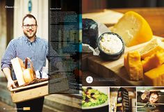 Andrew Farrell http://www.dairygoodness.ca/cheese/all-you-need-is-cheese/art-of-cheese/cheese-lover/andrew-farrell-championing-local-fare Art director: Anne Bergeron Photographer: Maude Chauvin