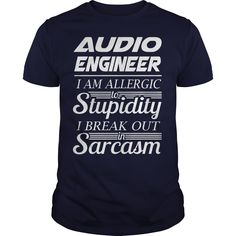 AUDIO ENGINEER SARCASM t shirts and hoodies