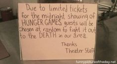 Hunger Games Funny Theater Sign! food