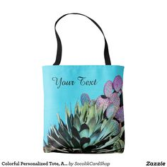 Colorful Personalized Tote, Agave & Cactus Tote Bag - Great Mother's Day gift!  This beautiful personalized tote bag, decorated and personalized on both sides, features our original photograph of an agave and purple prickly pear cactus on a background of a turquoise wall. An elegant gift for Mother's day, teacher appreciation, or any other occasion. Original photograph by Marcia Socolik. All Rights Reserved © 2016 Alan & Marcia Socolik. #zazzle