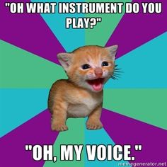 Until I started playing piano, yes. Voice is still my favorite, though. Choir Quotes, Singing Quotes, Music Stuff, My Music, Karaoke Party, Theatre Problems, Playing Piano, Music Humor, Film Books