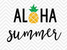 Aloha Summer Pineapple SVG and DXF Cut File • PNG • Vector • Calligraphy •…