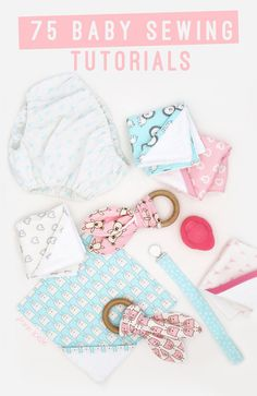 75 free baby sewing tutorials via ann kelle