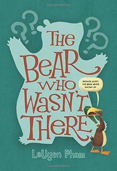 The Bear Who Wasn't There by LeUyen Pham https://www.amazon.com/dp/159643970X/ref=cm_sw_r_pi_dp_x_.TzrybXB4HNAH