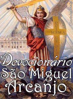 São Miguel Arcanjo, o príncipe dos Anjos.