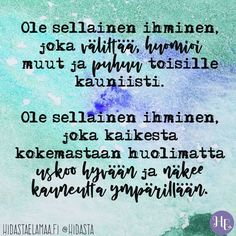 Words Quotes, Wise Words, Life Quotes, Sayings, Qoutes, Finnish Words, Self Motivation, Faith In God, Motto