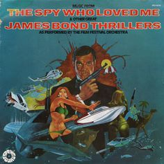 The Film Festival Orchestra - Music from The Spy Who Loved Me and Other Great James Bond Thrillers (1977)