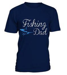 FISHING DAD T-shirt  #gift #idea #shirt #image #funny #fishingshirt #mother #father #lovefishing