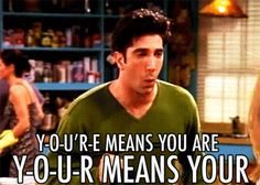 """When he couldn't help being the grammar police during a fight with Rachel.   33 Of The Most Memorable Ross Geller Moments On """"Friends"""""""