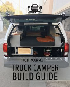 Free PDF Guide on how to build your own ultimate truck camper.