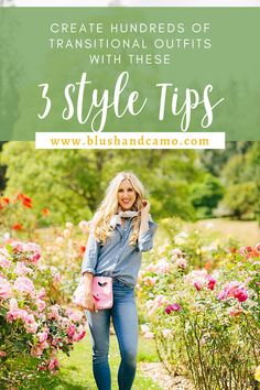 3 simple and easy style tips that will allow you to create hundreds of transitional outfit ideas! #styletips #styleideas #fashiontips #outfitinspo