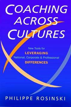 SPEAKERS BOOK: Rosinski offers new approaches to practical and effective coaching methods to help you push beyond the confines of your own culture's norms when working with clients or coaching a team. Written for coaches, executives and managers, Coaching Across Cultures demonstrates how one can discover creative solutions to problems and leverage cultural differences, turning powerful ideas into action to facilitate the highest performance possible