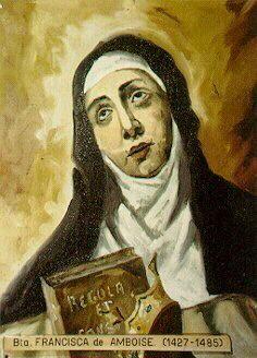Bl. Frances d'Amboise, Religious (m) | THE OFFICIAL WEBSITE OF THE CARMELITE ORDER  November 5