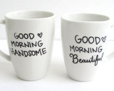 The Good Morning - Hand Painted His and Hers Coffee Mugs.