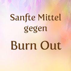 Was hilft gegen Burn Out? Diese Mittel und Hausmittel helfen gegen Burn Out!