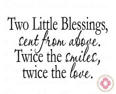 Two Little Blessings Sent From Above - Twin Nursery Wall Decal - Nursery Wall Sayings 22H x 36W BA0321