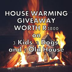 3 Kids, 2 Dogs and 1 Old House Warming Giveaway Worth Moving House, 3 Kids, Flipping, House Warming, Giveaway, Stress, Dogs, Pet Dogs, Doggies