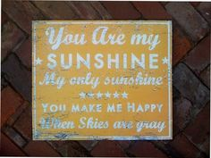 You Are My Sunshine rustic wooden sign
