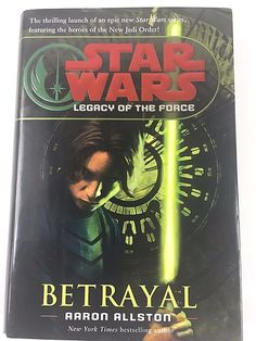 Rare 1st Edition Star Wars Legacy of the Force Betrayal Aaron Allston Hardcover