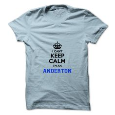 [New tshirt name meaning] I cant keep calm Im an ANDERTON Discount Today Hoodies Tee Shirts