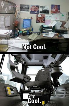 This is just a helpful reminder about which office is cool: Construction Humor, Nassau County, Heavy Equipment, Jokes, Trucks, Cool Stuff, Rigs, Thoughts, Cat