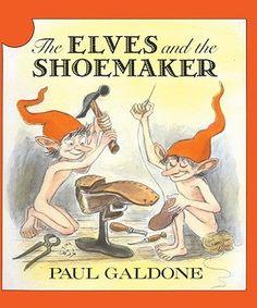 Age 07 ~ Fairy & Folk Tales ~The Elves and the Shoemaker - Paul Galdone