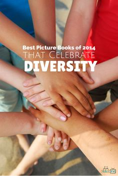 Best Picture Books of 2014 That Celebrate Diversity. Kirkus selected 13 books based on excellence in showcasing diversity in children's literature.