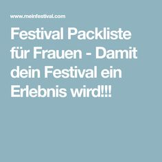 Festival Packliste für Frauen - Damit dein Festival ein Erlebnis wird!!!