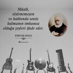 Müzik, söylenemeyen ve hakkında sessiz kalmanın imkansız olduğu şeyleri ifade eder. - Victor Hugo (Kaynak: Instagram - feylesofca) #sözler #anlamlısözler #güzelsözler #manalısözler #özlüsözler #alıntı #alıntılar #alıntıdır #alıntısözler #şiir #edebiyat