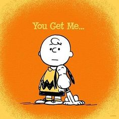 """You get me..."" Charlie Brown and Snoopy"