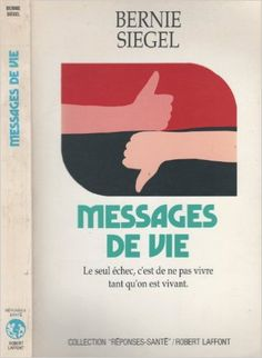 Messages de vie: Amazon.ca: Bernie Siegel: Books