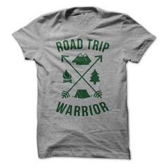 Road Trip Warrior T-Shirts, Hoodies. ADD TO CART ==► https://www.sunfrog.com/Outdoor/Road-Trip-Warrior.html?41382