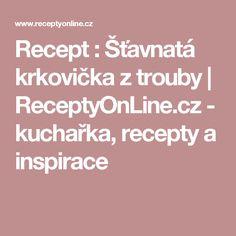 Recept : Šťavnatá krkovička z trouby | ReceptyOnLine.cz - kuchařka, recepty a inspirace