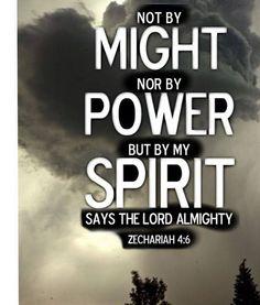 Zechariah 4:6   https://www.facebook.com/photo.php?fbid=405099639598900
