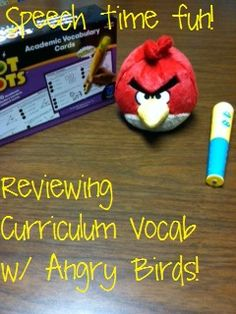 Speech Time Fun: Reviewing Curriculum Vocab w/ Angry Birds! Pinned by SOS Inc. Resources. Follow all our boards at pinterest.com/sostherapy for therapy resources.