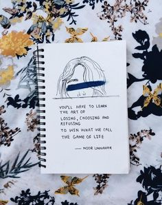 'you'll have to learn the art of losing, choosing and refusing to win what we call the game of life' // poetry by noor unnahar Kunstjournal Inspiration, Art Journal Inspiration, My Journal, Journal Pages, Journal Quotes, Citation Photo Insta, Diy Crafts For Teens, Writing Words, Words Quotes