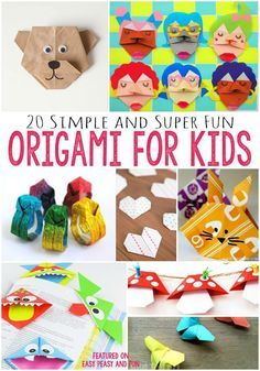 Origami for Kids - A bunch of easy origami for kids tutorials with step by step instructions.