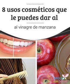 8 usos cosméticos que le puedes dar al vinagre de manzana  El vinagre de sidra de manzana es un producto orgánico que se ha utilizado desde hace miles de años en lo que tiene que ver con la gastronomía y la medicina natural.