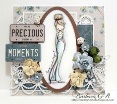 Cards by Barbara: Precious Moments. Design U. You Are Precious, Precious Moments, Spectrum Noir, Digi Stamps, Little Darlings, Magnolia, Card Making, In This Moment, Frame