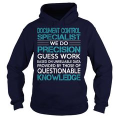 Awesome Tee For Document Control Specialist T-Shirts, Hoodies. BUY IT NOW ==► https://www.sunfrog.com/LifeStyle/Awesome-Tee-For-Document-Control-Specialist-99481943-Navy-Blue-Hoodie.html?41382