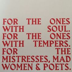 for the ones with soul.