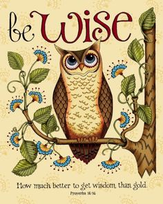 I am trying harder to think before speaking like the wise old owl did.