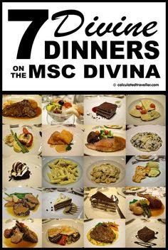 7 Divine Dinners. A MSC Divina Food Review & Photo Essay