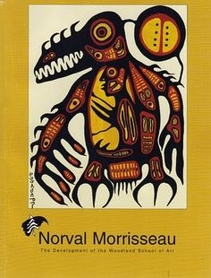 """""""Norval Morrisseau: The Development of the Woodland School of Art"""", 2002 South American Art, American Indian Art, Native American Art, Woodlands School, Woodland Art, Haida Art, Inuit Art, Indian Artist, Famous Art"""