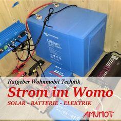 Strom im Wohnmobil - immer ein Thema, welches viele Fragen aufwirft. Ich versuche dir etwas über Elektrotechnik im Wohnmobil zu erklären.
