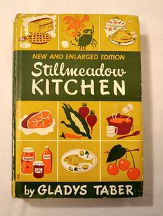 1947 Stillmeadow Kitchen by Gladys Taber by ApronFreeCooking, $42.50  #BlogherHolidays