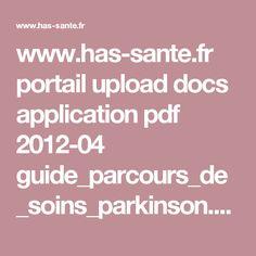www.has-sante.fr portail upload docs application pdf 2012-04 guide_parcours_de_soins_parkinson.pdf