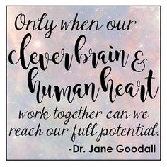 🧠+💗 Thank you, Dr. Education Quotes, Teacher Education, Jane Goodall, Science Quotes, Cannon, Clever, Teaching, Instagram, School